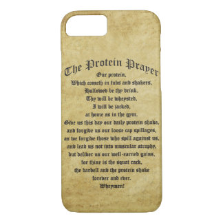 The Protein Shake Prayer iPhone 7 Case