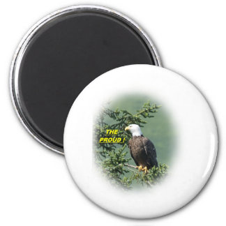 THE PROUD 2 INCH ROUND MAGNET