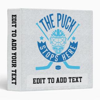 The Puck Stops Here Hockey Goalie Binder