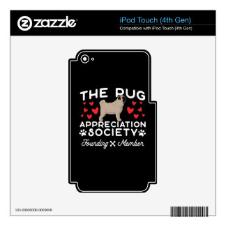 The Pug Appreciation Society Founding Member Decals For iPod Touch 4G