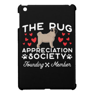 The Pug Appreciation Society Founding Member iPad Mini Case