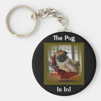 The Pug is in! Basic Round Button Keychain