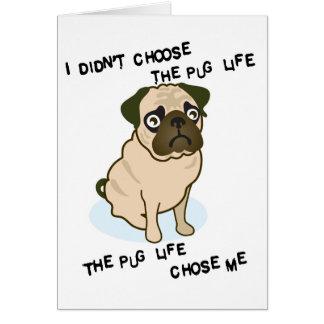 the Pug Life Card