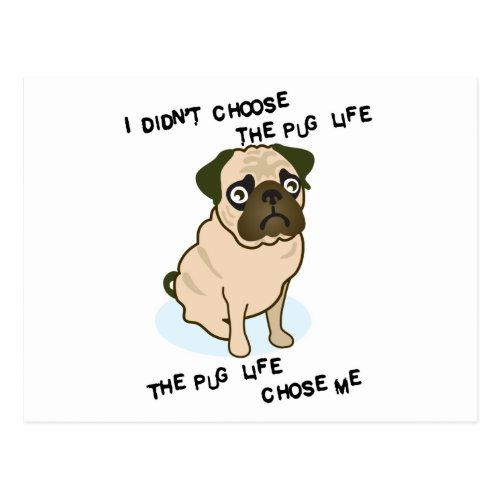 the Pug Life Postcard