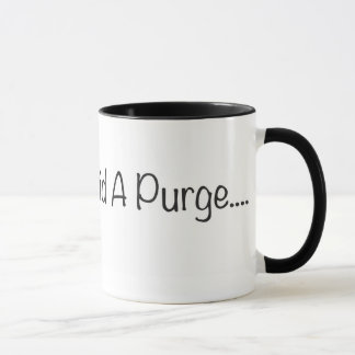 The Purge Mug
