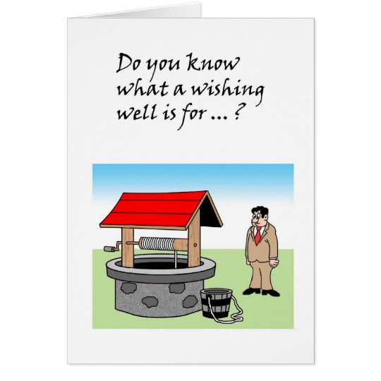 The Purpose Of A Wishing Well Card