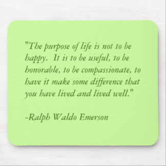 The Purpose of Life... Mouse Pad