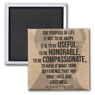 THE PURPOSE OF LIFE - Powerful Emerson Quote Magnet