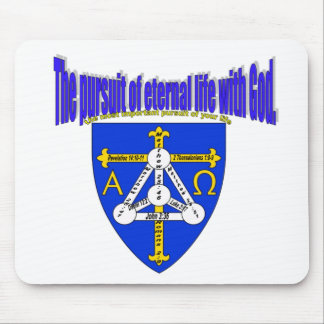 The pursuit of eternal life with God Mouse Pad