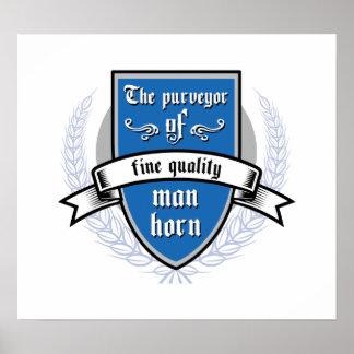 The purveyor of fine quality man horn poster