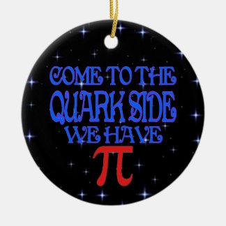 The Quark Side Ceramic Ornament