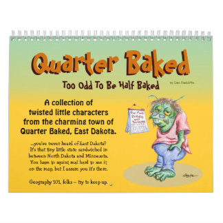The Quarter Baked Calendar