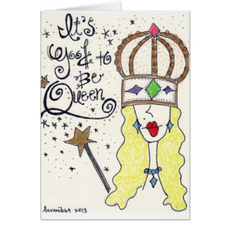 """The """"Queen"""" from my """"Party Girl"""" original Art Card"""