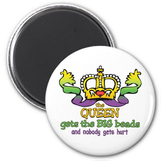 The Queen gets the BIG beads Magnet
