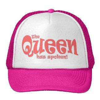 The Queen Has Spoken ! Trucker Hat