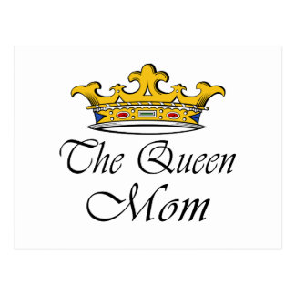 The Queen, Mom! T-shirt & gift ideas for mom. Postcard