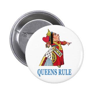 """The Queen of Heart declares, """"Queens Rule!"""" Button"""