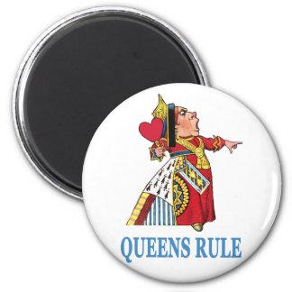 """The Queen of Heart declares, """"Queens Rule!"""" Magnet"""