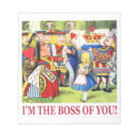 The Queen of Hearts Declares, I Am the Boss of You Memo Notepads