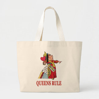 THE QUEEN OF HEARTS DECLARES QUEENS RULE LARGE TOTE BAG