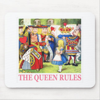 """THE QUEEN OF HEARTS SAYS, """"THE QUEEN RULES!"""" MOUSE PAD"""