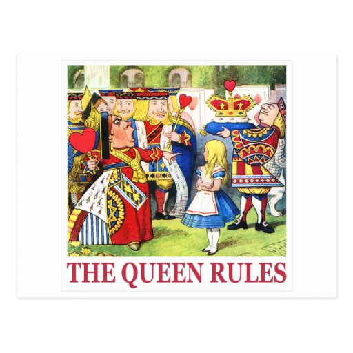 "THE QUEEN OF HEARTS SAYS, ""THE QUEEN RULES!"" POSTCARD"