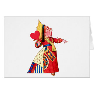 "The Queen of Hearts Shouts, ""Off With Her Head!"" Greeting Cards"