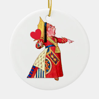 """The Queen of Hearts Shouts, """"Off With Her Head!"""" Ceramic Ornament"""