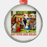 """The Queen of Hearts Shouts """"Off With Her Head!"""" Christmas Tree Ornament"""