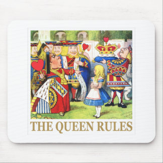 The Queen of Hearts tells Alice, The Queen Rules! Mouse Pad