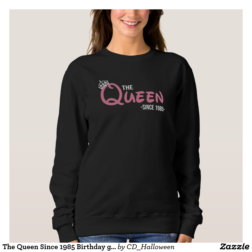 The Queen Since 1985 Birthday Gift Shirt