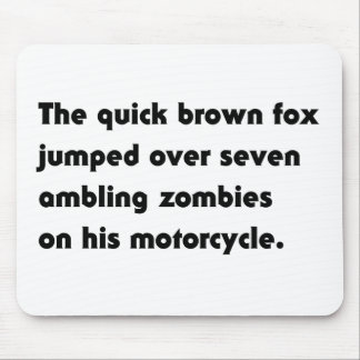 The Quick Brown Fox Jumped Over... Pangram T-Shirt Mouse Pad