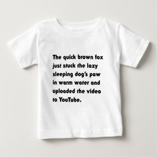 The Quick Brown Fox Just Stuck... Pangram T-Shirt