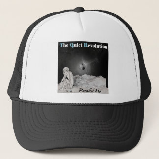 The Quiet Revolution- Parallel Me Trucker Hat