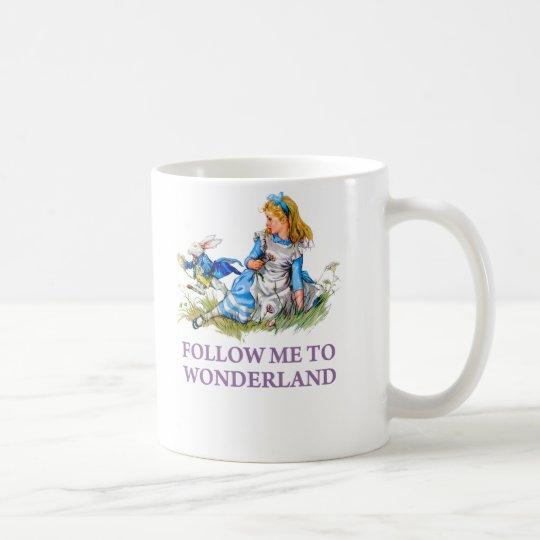 "The Rabbit Passes Alice ""Follow me To Wonderland"" Coffee Mug"