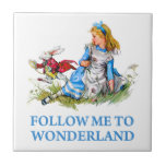 "The Rabbit tells Alice, ""Follow me to Wonderland"" Ceramic Tile"