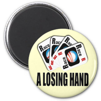 The Race Card - A losing hand 2 Inch Round Magnet