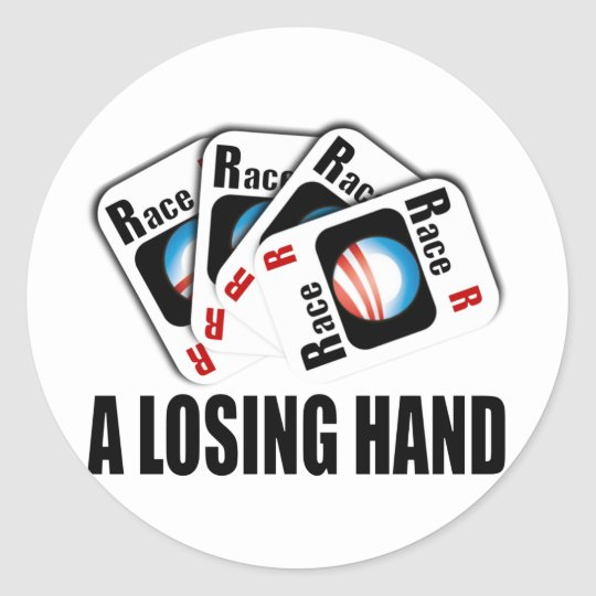 The Race Card - A losing hand Classic Round Sticker