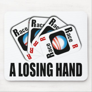 The Race Card - A losing hand Mouse Pad