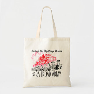 The Railroad Army - Back up the fighting Forces Canvas Bag