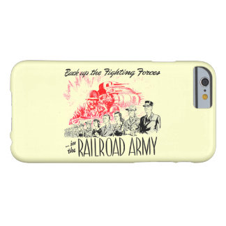 The Railroad Army-Back up the Fighting Forces Barely There iPhone 6 Case