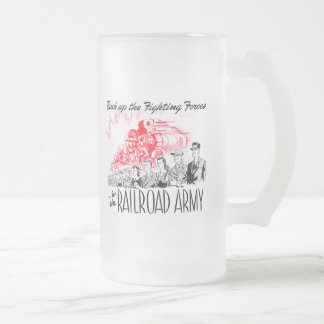 The Railroad Army - Back up the fighting Forces ! Coffee Mugs