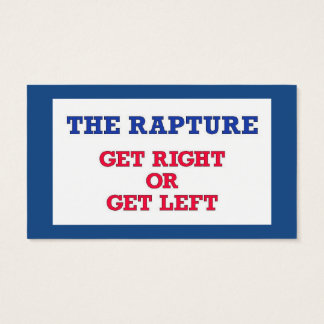 The Rapture Get Right Business Card