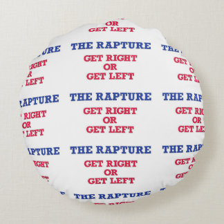 The Rapture Get Right Round Pillow