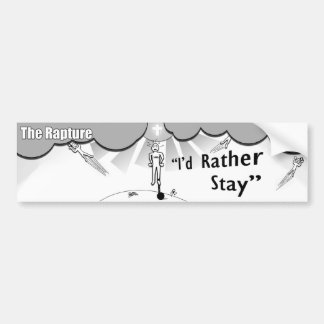 The Rapture - I'd Rather Stay Car Bumper Sticker