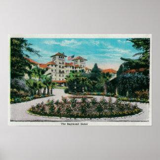 The Raymond Hotel and GroundsPasadena, CA Poster