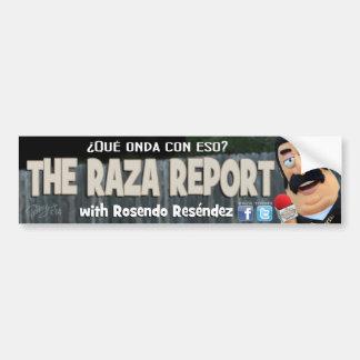 The Raza Report bumper sticker Car Bumper Sticker