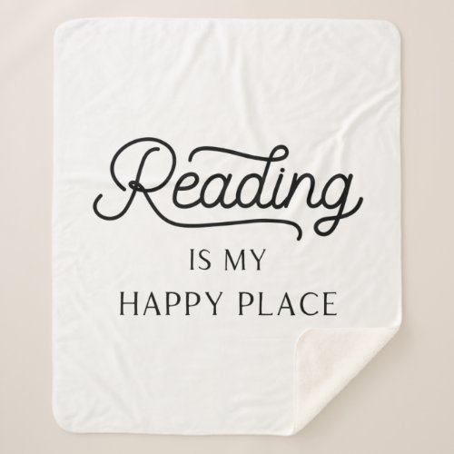The Reading is My Happy Place Sherpa Throw