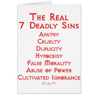 The REAL 7 Deadly Sins Card