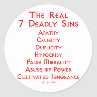 The REAL 7 Deadly Sins Classic Round Sticker
